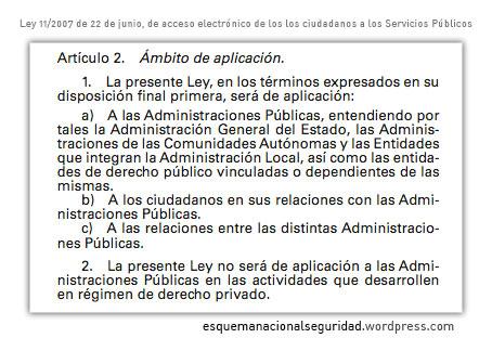 Art 2 Ley 11/2007 de 22 de junio